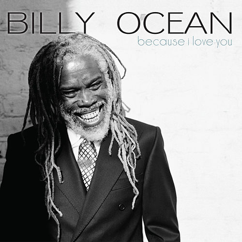 Because I Love You de Billy Ocean
