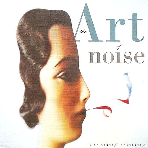 In No Sense? Nonsense! by Art of Noise