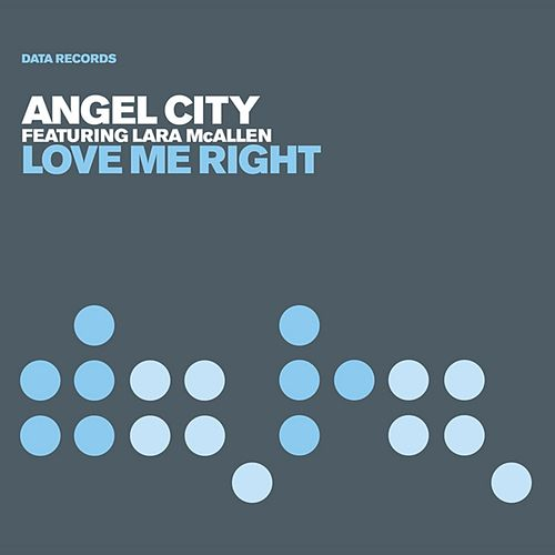 Love Me Right (Oh Shelia) de Angel City