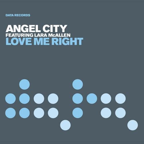 Love Me Right (Oh Shelia) de Angel City