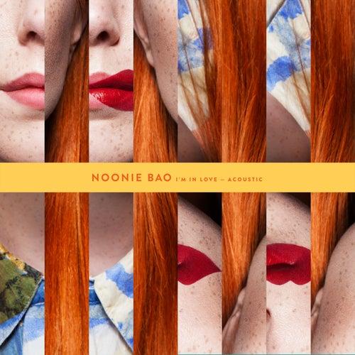 I'm In Love (Acoustic) by Noonie Bao