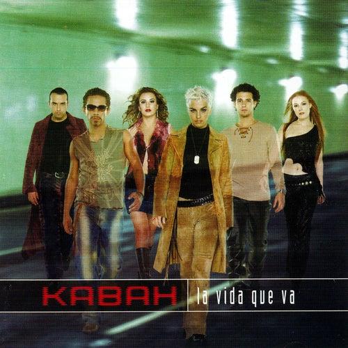 La vida que va von Kabah