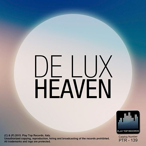 Heaven by De Lux