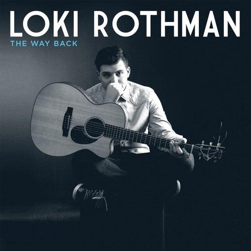 The Way Back von Loki Rothman