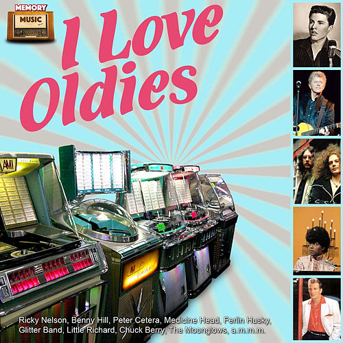 I Love Oldies by Various Artists