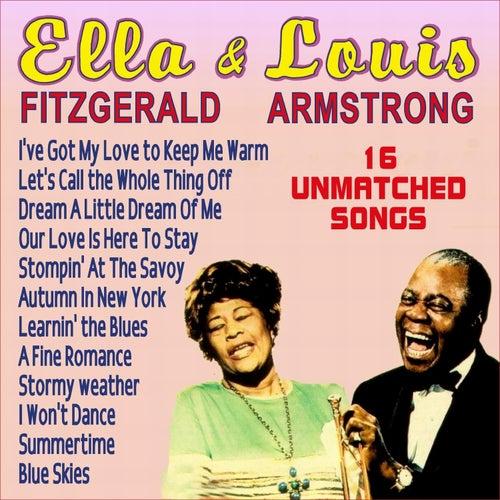 Ella Fitzgerald & Louis Armstrong - 15 Unmatched Songs von Ella Fitzgerald