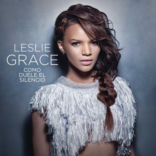 Cómo Duele el Silencio de Leslie Grace