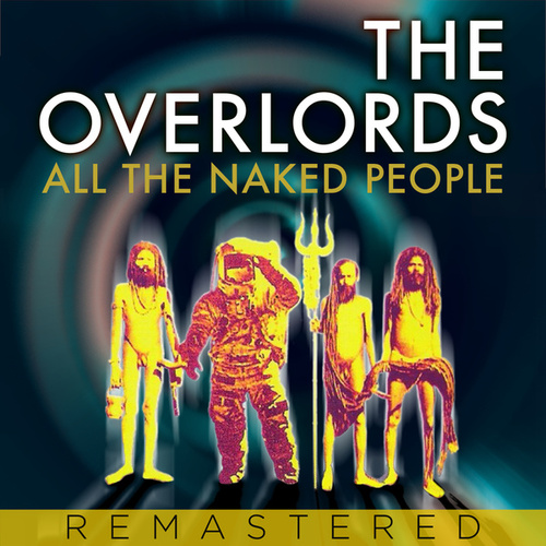 All The Naked People by The Overlords