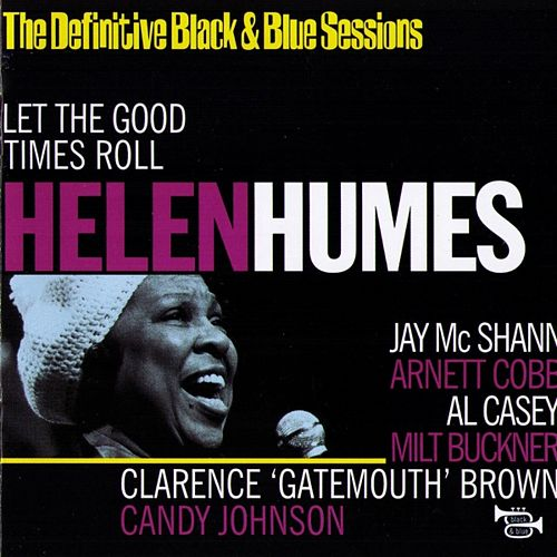 Let The Good Times Roll (The Definitive Black & Blue Sessions - Paris, France 1973) fra Helen Humes