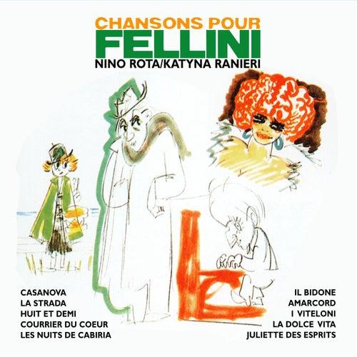 Chansons pour FELLINI de Nino Rota and Katyna Ranieri