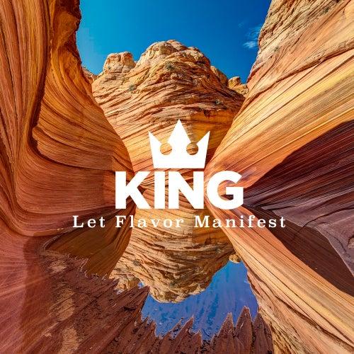Let Flavor Manifest von King