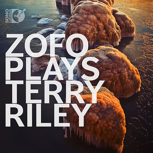 ZOFO Plays Terry Riley by Zofo