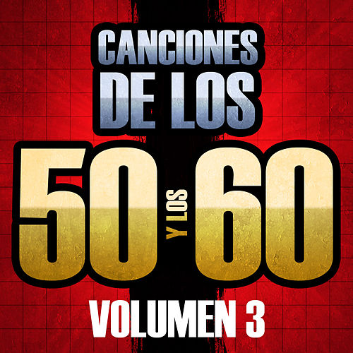 Canciones de los 50 y los 60 (Volumen 3) von The Sunshine Orchestra