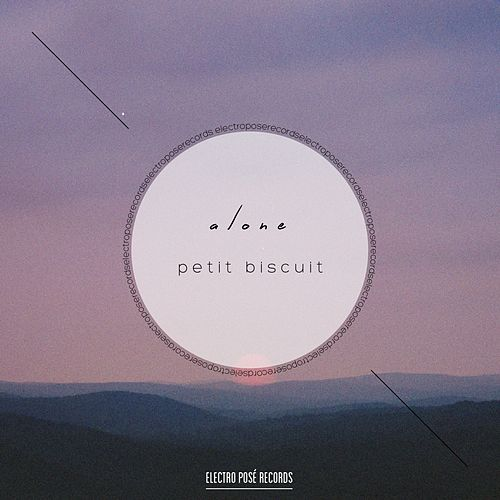 Alone by Petit Biscuit