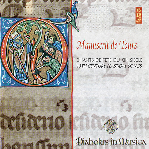 Manuscrits de Tours (Chants de fête du XIIIe siècle) de Diabolus in musica