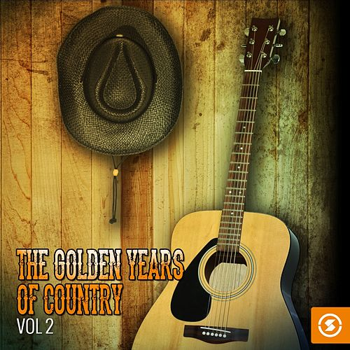 The Golden Years of Country, Vol. 2 by Various Artists
