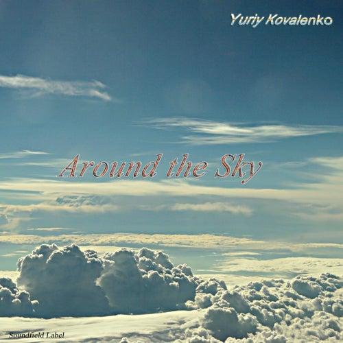 Around The Sky - Single de Yuriy Kovalenko