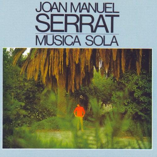 Música Sola by Joan Manuel Serrat