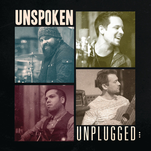 Unplugged by Unspoken