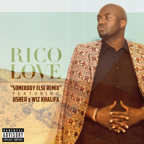 Somebody Else Remix de Rico Love
