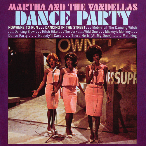 Dance Party de Martha and the Vandellas