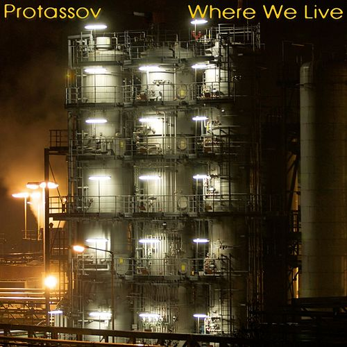 Where We Live EP von Protassov