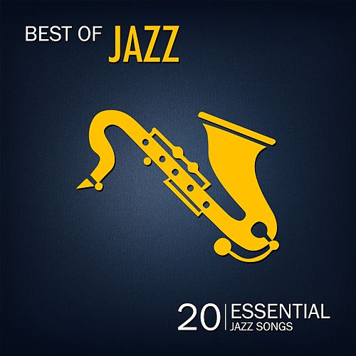 Best of Jazz, Vol. 2 (20 Essential Jazz Songs) by Various Artists