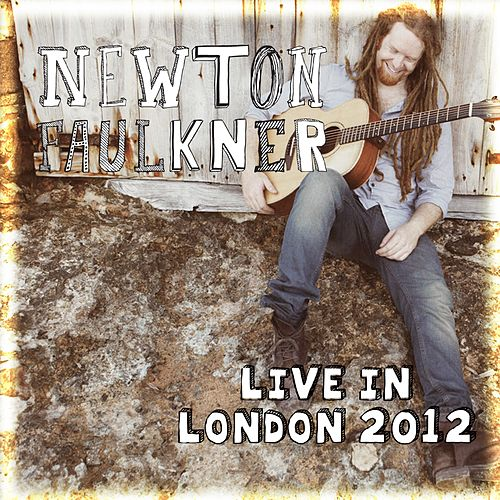 Live in London 2012 de Newton Faulkner