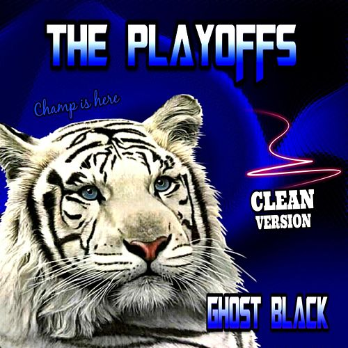 The Playoffs de Ghost Black