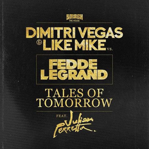 Tales of Tomorrow (Radio Edit) de Dimitri Vegas & Like Mike, Quintino