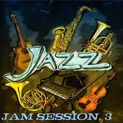 Jazz Jam Session, 3 (Original Recordings) by Various Artists