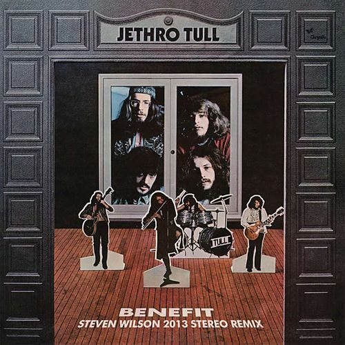 Benefit (Steven Wilson Mix) by Jethro Tull
