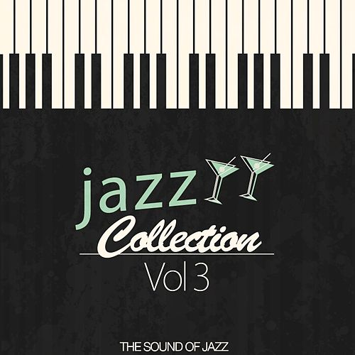 Jazz Collection, Vol. 3 (The Sound of Jazz) von Various Artists