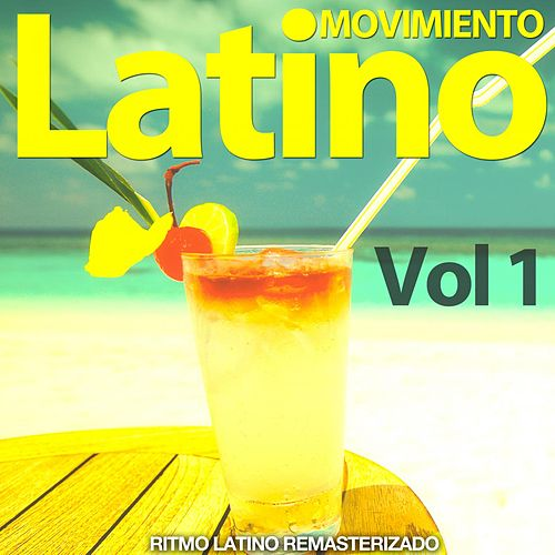 Movimiento Latino, Vol. 1 (Ritmo Latino Remasterizado) de Various Artists