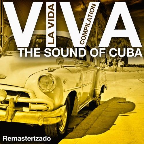 Viva la Vida Compilation (The Sound of Cuba Remasterizado) de Various Artists