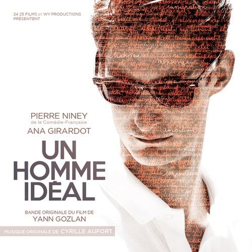 Un homme idéal (Bande originale du film de Yann Gozlan) by Cyrille Aufort