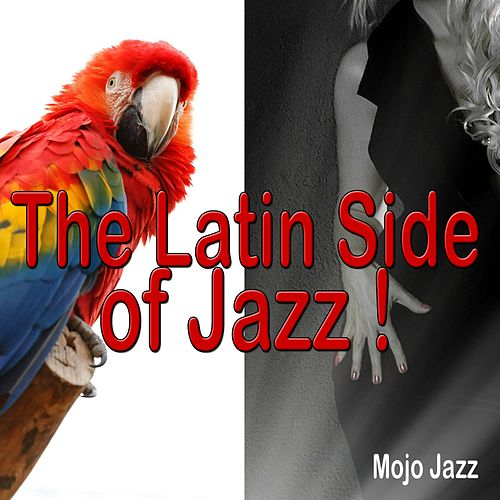 The Latin Side of Jazz! by Various Artists