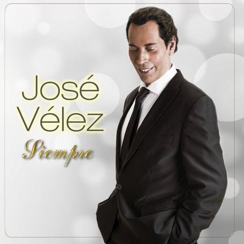 Siempre von Jose Velez