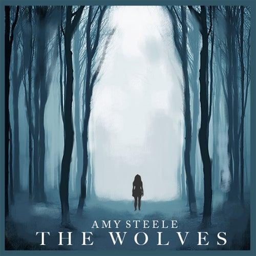 The Wolves de Amy Steele
