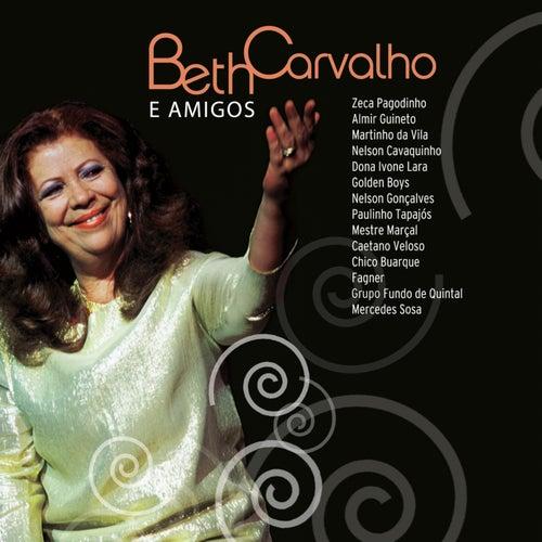 Beth Carvalho e Amigos von Beth Carvalho