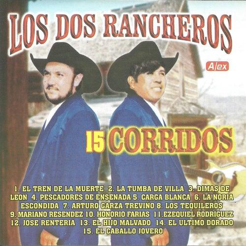 15 corridos de Los Dos Rancheros de Los Dos Rancheros