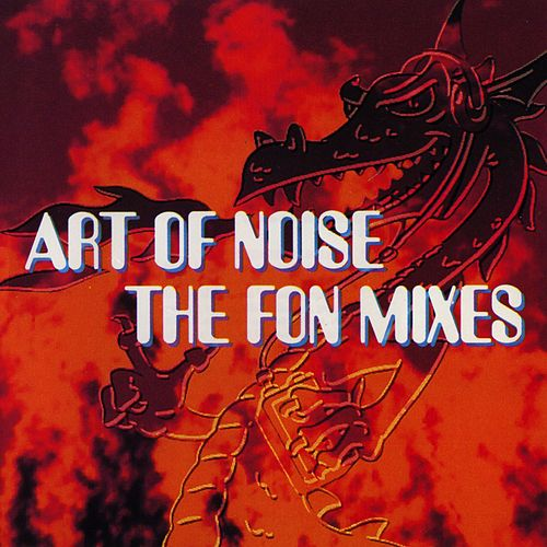The FON Mixes de Art of Noise