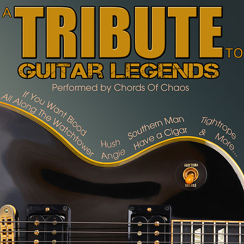 A Tribute to Guitar Legends di Chords Of Chaos