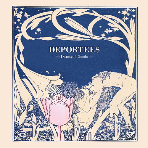 Damaged Goods by Deportees