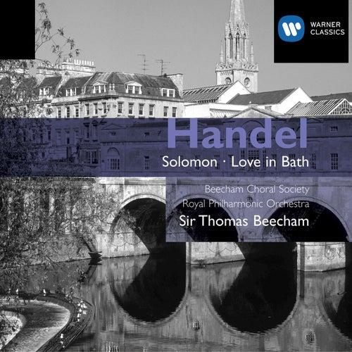 Handel: Solomon & Love in Bath de Sir Thomas Beecham