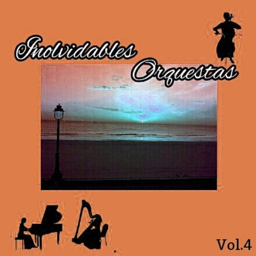 Inolvidables Orquestas, Vol. 4 by Various Artists