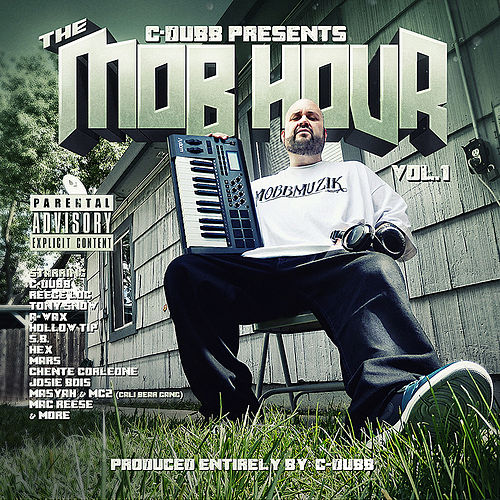 C-Dubb Presents: The Mob Hour by Various Artists