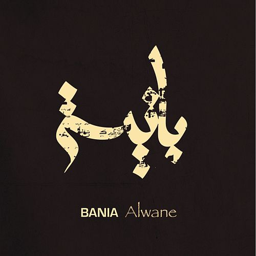 Alwane by Bania