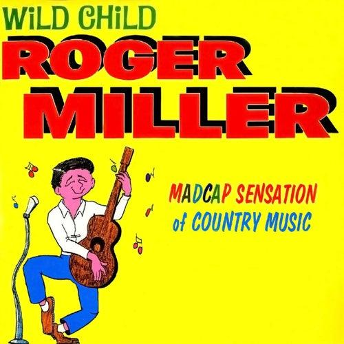 Wild Child von Roger Miller