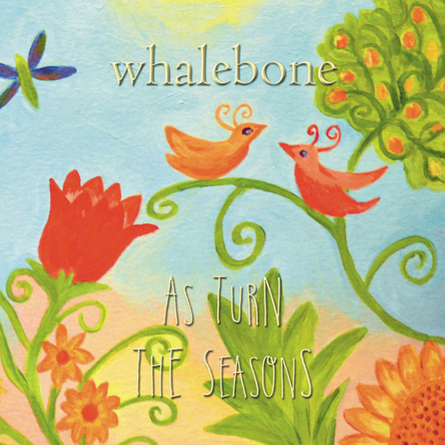 As Turn the Seasons by Whalebone